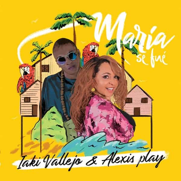 """iaki Vallejo and Alexis Play Release New Track """"Maria Se Fue"""""""